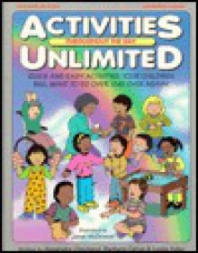 Activities Unlimited: Throughout the Day - Alexandra Cleveland, Barbara Caton