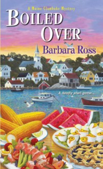 Boiled Over - Barbara Ross