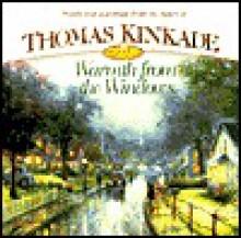 Warmth from the Windows - Thomas Kinkade, Anne Christian Buchanan
