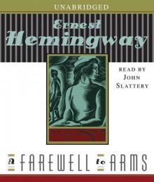 A Farewell to Arms - Ernest Hemingway,John Slattery