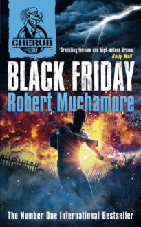 Black Friday (CHERUB) - Robert Muchamore