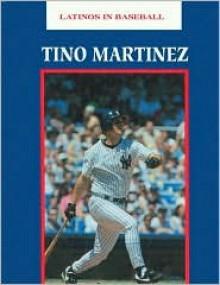 Tino Martinez - John Albert Torres