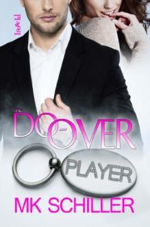 The Do-Over - M.K. Schiller