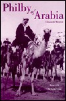Philby of Arabia - Elizabeth Monroe