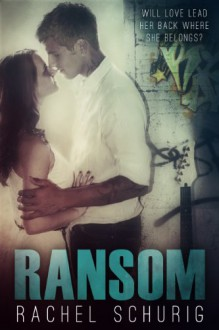 Ransom (Ransom Brothers) - Rachel Schurig