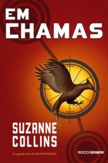 Em chamas (Portuguese Edition) - Suzanne Collins