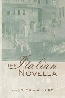 The Italian Novella - Gloria Allaire