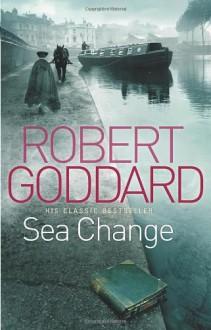 Sea Change - Robert Goddard