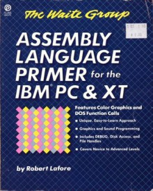Assembly Language Primer for the IBM PC - Robert Lafore