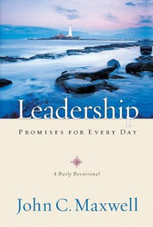 Leadership Promises for Every Day - John Maxwell