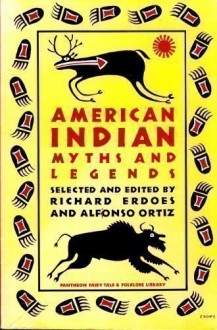 American Indian Myths and Legends -