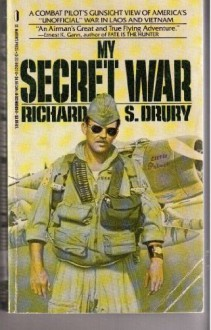 My Secret War - Richard S. Drury