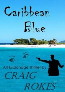 Caribbean Blue - Craig Rokes
