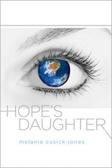 Hope's Daughter - Melanie Cusick-Jones