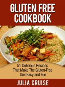 Gluten Free Cookbook - Julia Cruise