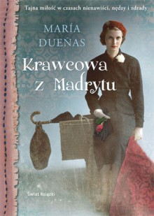 Krawcowa z Madrytu - María Dueñas