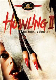 Howling II: Your Sister Is a Werewolf - Philippe Mora, Christopher Lee, Annie McEnroe