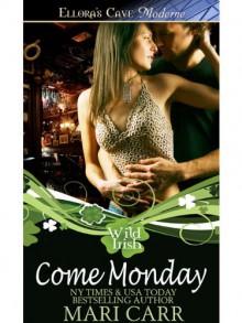Come Monday - Mari Carr