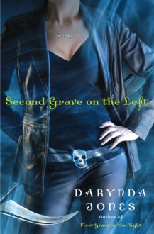 Second Grave on the Left (Charley Davidson, #2) - Darynda Jones