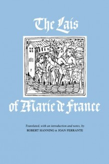 The Lais of Marie de France - Marie de France, Robert Hanning