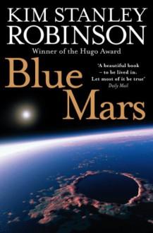 Blue Mars (Voyager Classics) - Kim Stanley Robinson