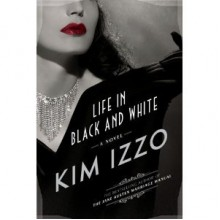 My Life in Black and White - Kim Izzo