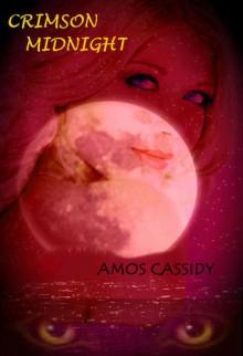 Crimson Midnight - Amos Cassidy
