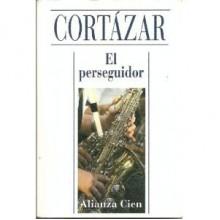 Perseguidor, el (Amazon Francia) - Julio Cortazar