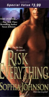 Risk Everything - Sophia Johnson