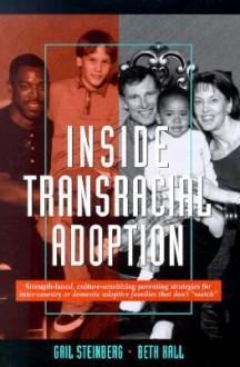Inside Transracial Adoption - Gail Steinberg