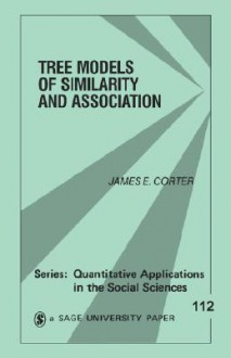 The Models of Similarity and Association - James Corter, Michael Lewis-Beck