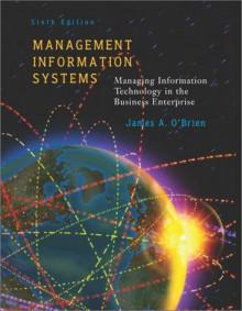Management Information Systems - James O'Brien O'Brien, Lilith Saintcrow