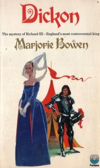 Dickon - Marjorie Bowen