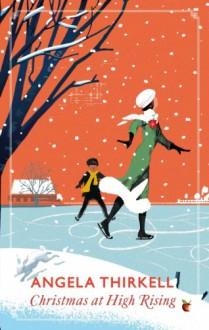 Christmas at High Rising - Angela Thirkell