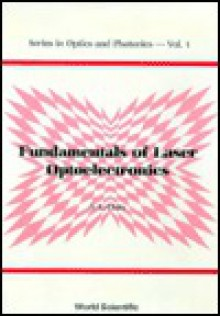 Fundamentals of Laser Optoelectronics - S. L. Chin