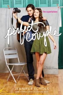 Perfect Couple (The Superlatives) - Jennifer Echols