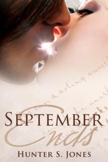 September Ends - Hunter S. Jones