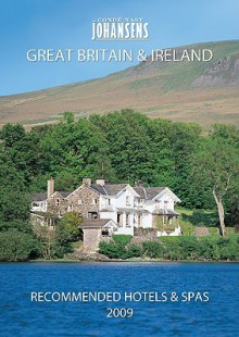 Conde' Nast Johansens Recommended Hotels and Spas Great Britain and Ireland 2009 - Andrew Warren