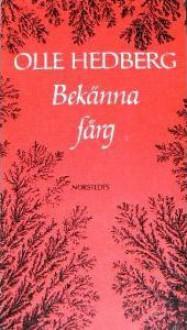 Bekänna färg - Olle Hedberg