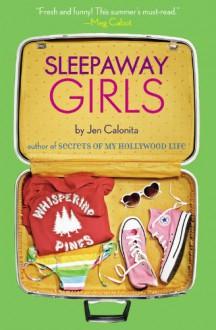 Sleepaway Girls - Jen Calonita