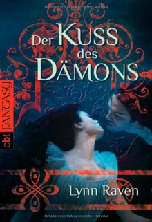 Der Kuss des Dämons - Lynn Raven