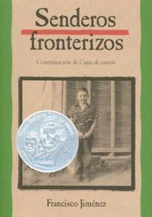 Senderos fronterizos - Francisco Jiménez, Francisco Jimtnez