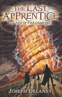 Clash of the Demons - Joseph Delaney, Patrick Arrasmith