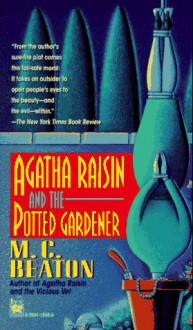 Agatha Raisin and the Potted Gardener - M.C. Beaton