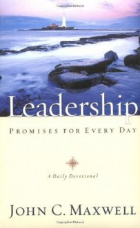 Leadership Promises for Every Day - John C. Maxwell