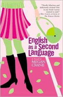 English as a Second Language - Megan Crane