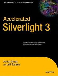 Accelerated Silverlight 3 - Ashish Ghoda