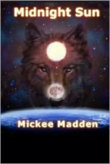 Midnight Sun - Mickee Madden
