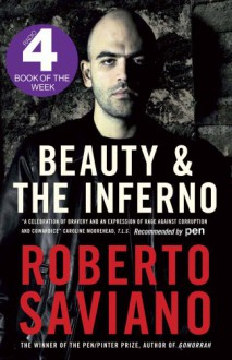 Beauty and the Inferno. by Roberto Saviano - Roberto Saviano, Oonagh Stransky