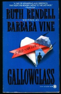 Gallowglass - Barbara Vine, Ruth Rendell